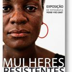Exposition Mulheres Resistentes